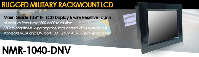 """Marine Grade 10.4"""" TFT LCD display 5 wire Resistive touch screen Aluminum front bezel (Model: NMR-1040-DNV)"""