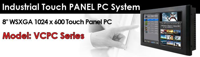 "8"" WSXGA 1024 x 600 Touch Panel PC VCPC Series"